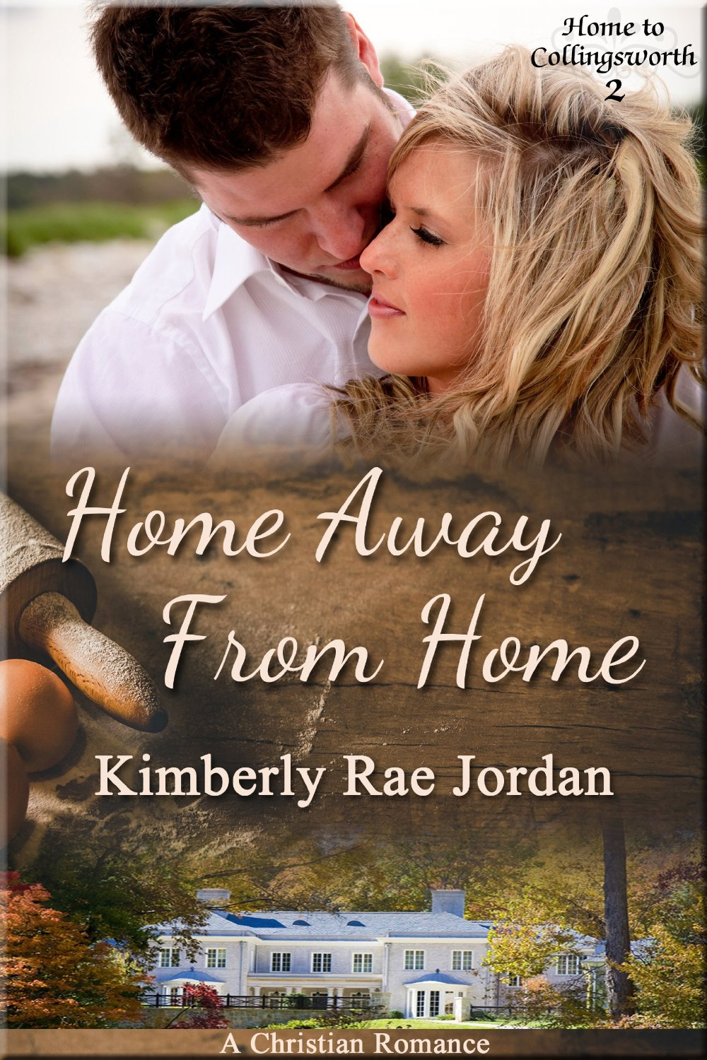 Book Review: Home Away from Home: A Christian Romance